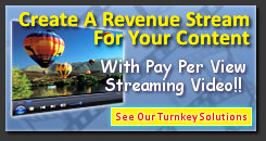 Earn Income With Pay Per View Streaming Video
